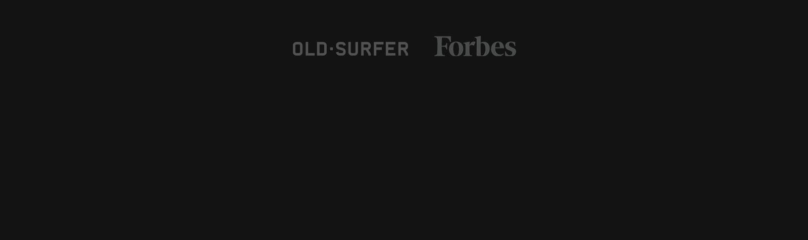Una ola que ya llegó a FORBES